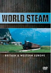 World Steam - Britain and Western Europe DVD