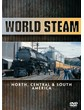 WORLD STEAM - NORTH - CENTRAL AND SOUTH AMERICA DVD