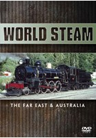 World Steam - The Far East and Australia DVD