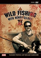 Wild Fishing 2 with Henry Gilbey ( 2 Disc Set)