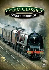 Steam Classics - Duchess of Sutherland DVD