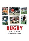 The Little Book of Rugby Legends
