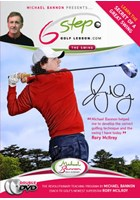 Michael Bannon Presents 6 Step Golf Lesson