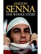 Senna the Whole Story Paperback
