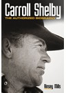 Carroll Shelby The authorized biography (HB)