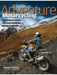 Adventure Motorcycling. (HB)