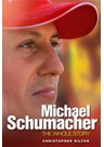 Michael Schumacher - the Whole Story Book