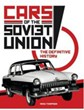 Cars of the Soviet Union The Definitive History (HB)