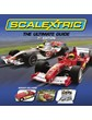 Scalextric The Ultimate Guide (7thEdition) (HB)