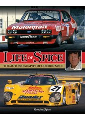 Life of Spice The autobiography of Gordon Spice (HB)