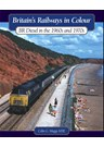 Britain's Railways in Colour BR Diesels in the 1960s and 70S (HB)