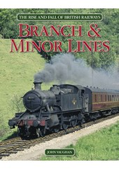 The Rise and Fall of British Railways (HB)