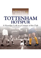 Spurs:When Football was Football