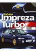 Subaru Impreza Turbo:Haynes Enthusiast Guide Series (HB)