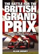 The Battle for the British Grand Prix (HB)