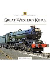 Haynes Great Locomotives Series: Great Western 'Kings' (HB)