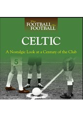 When Football was Football:Celtic (HB)