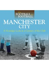 When Football was Football: Manchester City (HB)