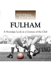 When Football Was Football:Fulham (HB)