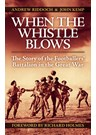 When the Whistle Blows .The Footballers' Battalion in the Great War (PB)