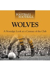When Football Was Football:Wolves (HB)