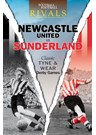 Rivals: Classic Tyne and Wear Derby Games (PB)