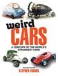 Weird Cars (2nd Edition) (PB)