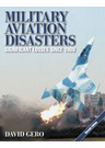 Military Aviation Disasters (2nd Edition) (PB)