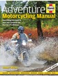 Adventure Motorcycling Manual (2nd Edition)(HB)
