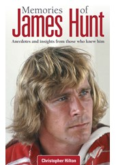 Memories of James Hunt Anecdotes and insights (HB)
