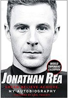 Dream. Believe. Achieve. My Autobiography by Jonathan Rea