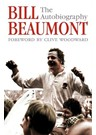 Bill Beaumont:The Autobiography