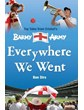 Everywhere We Went - Stories from the Barmy Army (HB)
