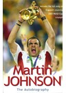 Martin Johnson the Autobiography (HB)