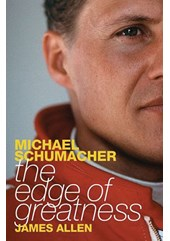 Michael Schumacher The Edge of Greatness (PB)