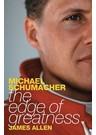 Michael Schumacher The Edge of Greatness (PB)