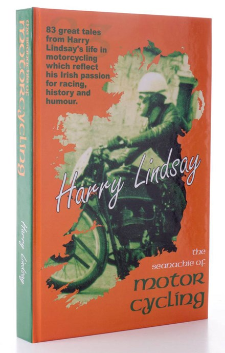 Harry Lindsay - The Seanachie of Motorcycling - click to enlarge