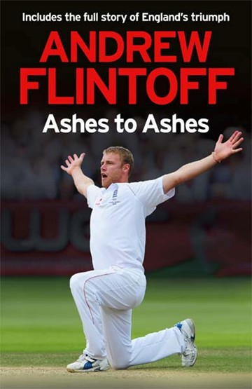 Ashes to Ashes - Andrew Flintoff - click to enlarge