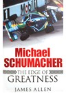 Michael Schumacher:the Edge of Greatness Book