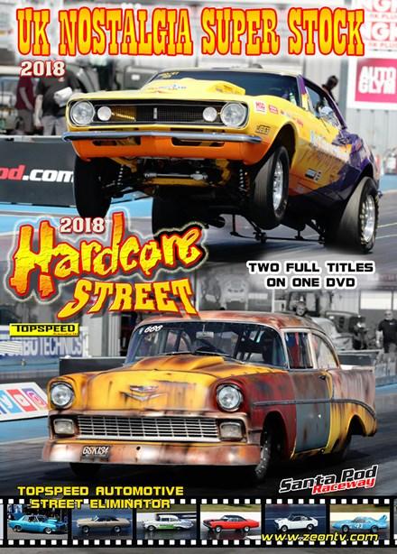 Hardcore Street and UK Nostalgia Super Stock 2018  DVD