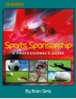Sports Sponsorship A Professional's Guide (HB)