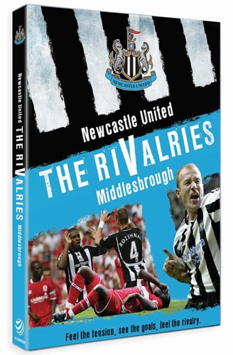 Newcastle United The Rivalries - Middlesbrough (DVD) - click to enlarge