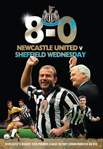 Newcastle United 8-0 Sheffield Wednesday (DVD) - click to enlarge