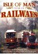 Isle of Man Year of the Railways DVD