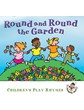Round And Round The Garden - Children's Play Rhymes CD