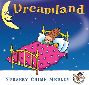 Dreamland - Nursery Chime Medley CD - click to enlarge