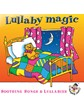 Lullaby Magic -Soothing Songs & Lullabies CD