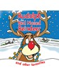 Rudolph the Red Nosed Reindeer - & Other Favourites CD