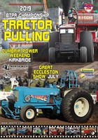 BTPA Tractor Pulling, Kirkbride and the Eccleston Show 2019 DVD