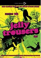 Jelly Trousers DVD